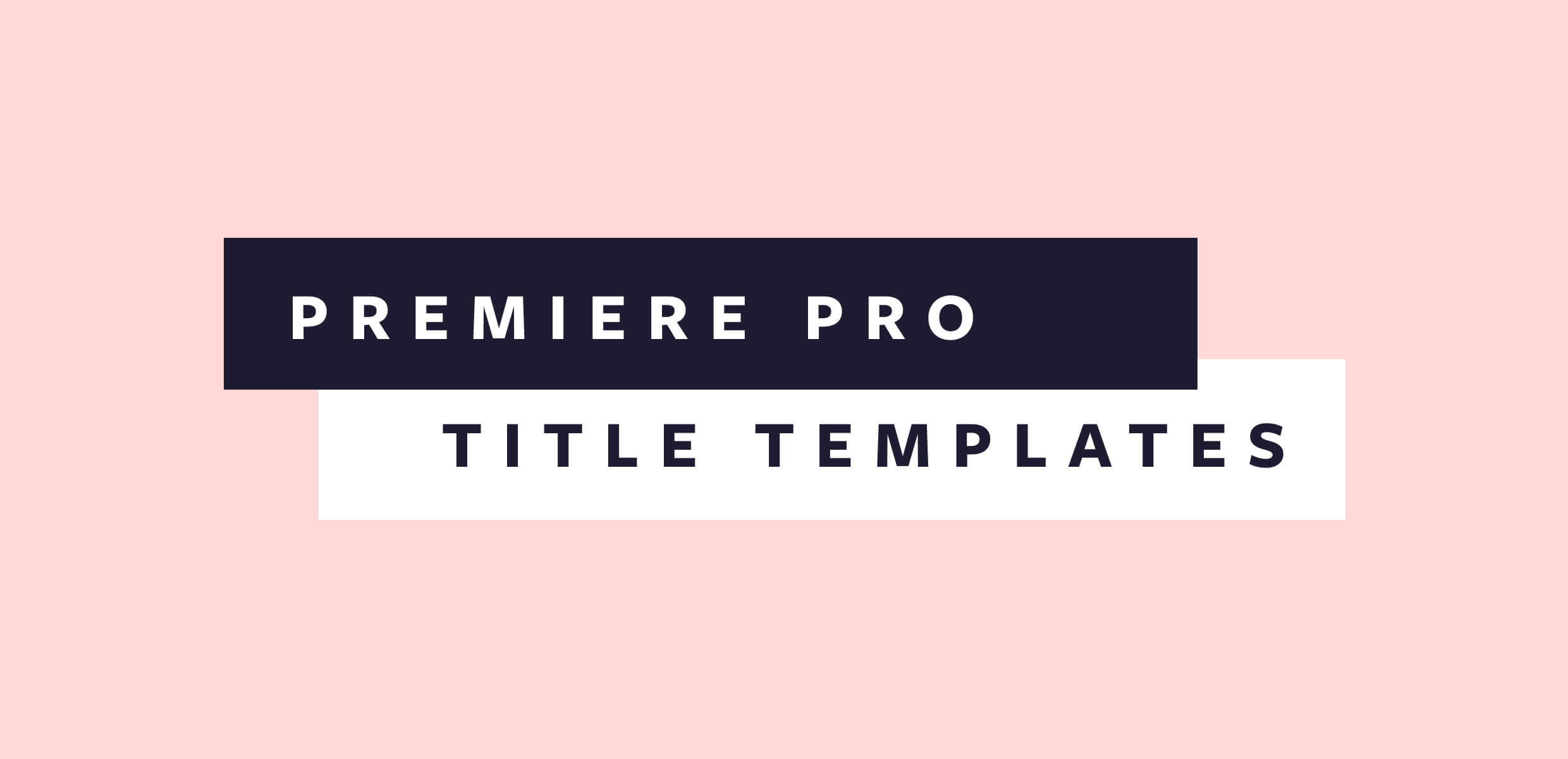 16 Free Premiere Pro Title Templates Perfect For Any Video Intended For Adobe Premiere Title Templates