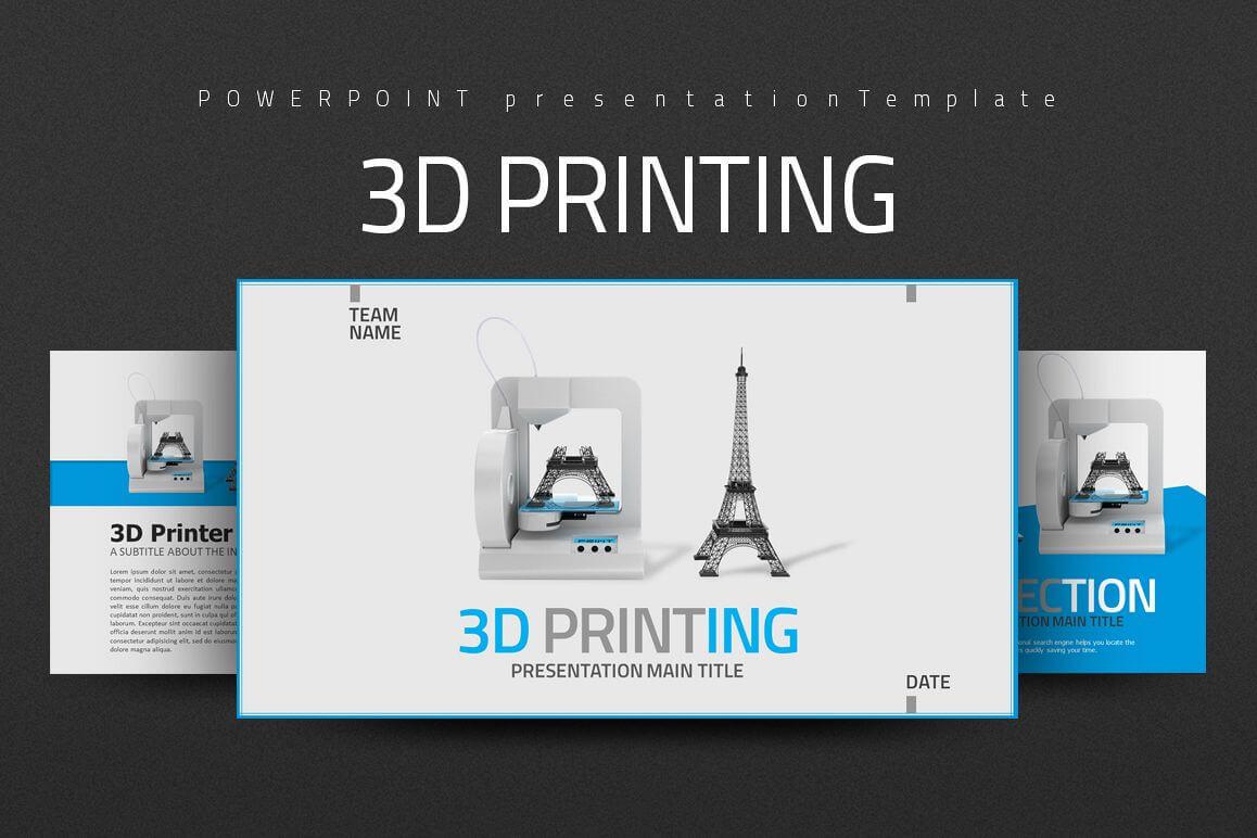 3D Printing Ppt With Regard To 3D Printing Templates
