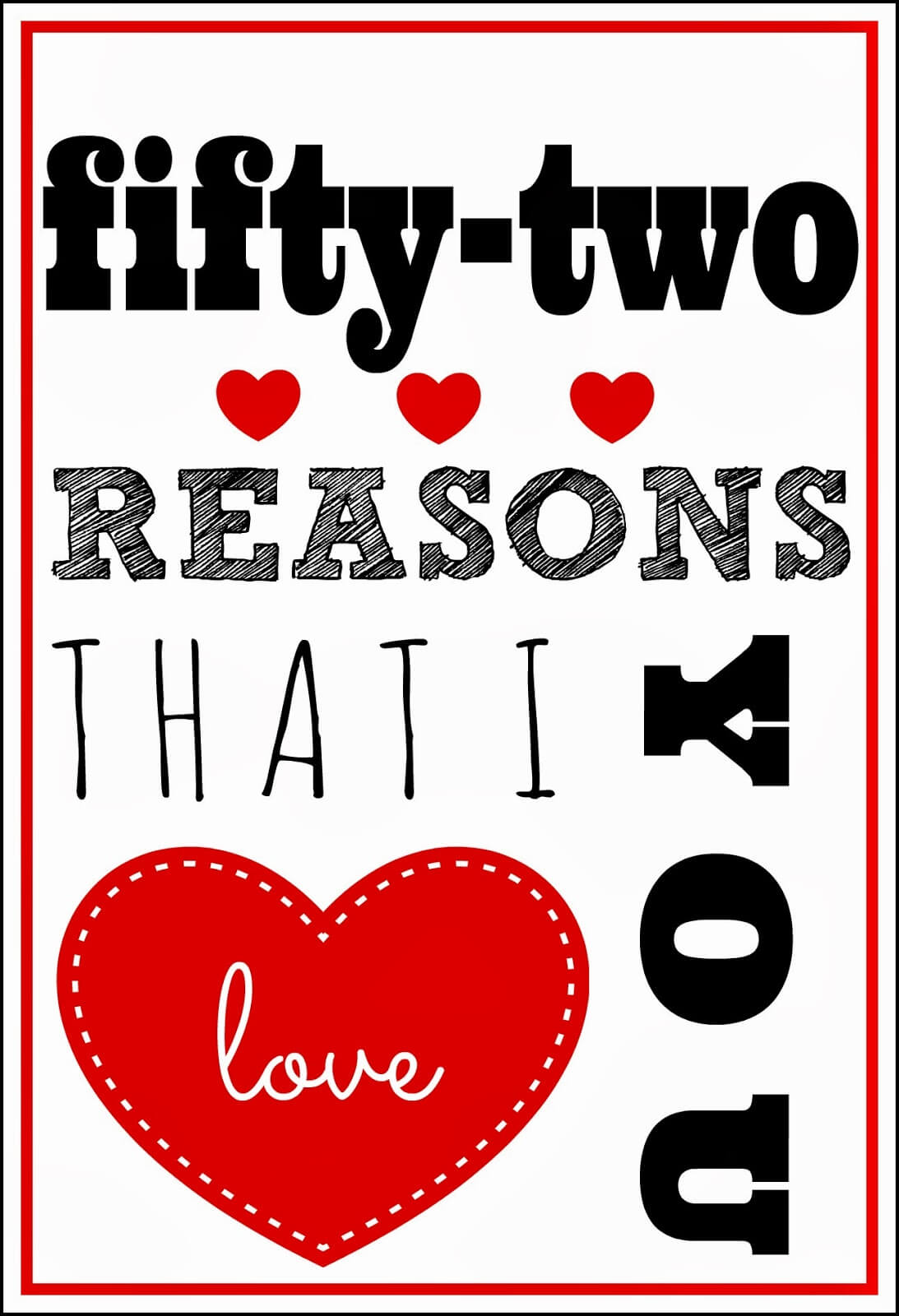 52 Reasons I Love You Template Free ] - You Will Get A For 52 Reasons Why I Love You Template