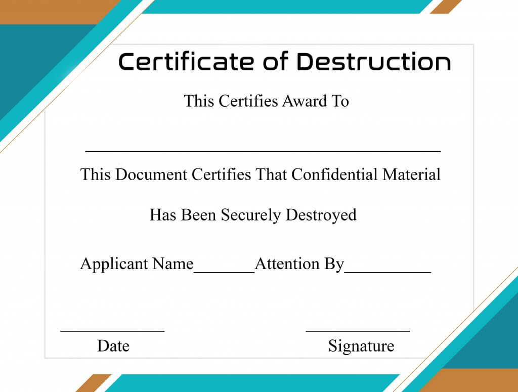 Free Printable Certificate Of Destruction Sample With Certificate Of Destruction Template