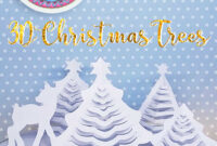 Hattifant's 3D Paper Christmas Trees – Hattifant in 3D Christmas Tree Card Template